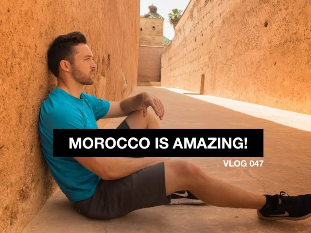 Morocco is Amazing!