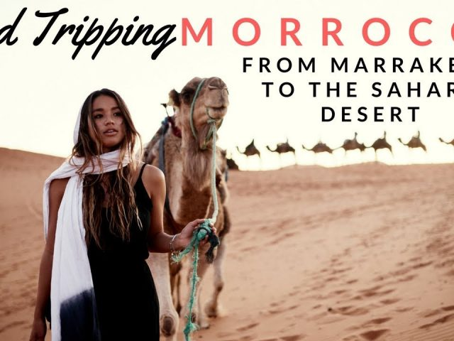Road tripping from Marrakech to the Sahara desert