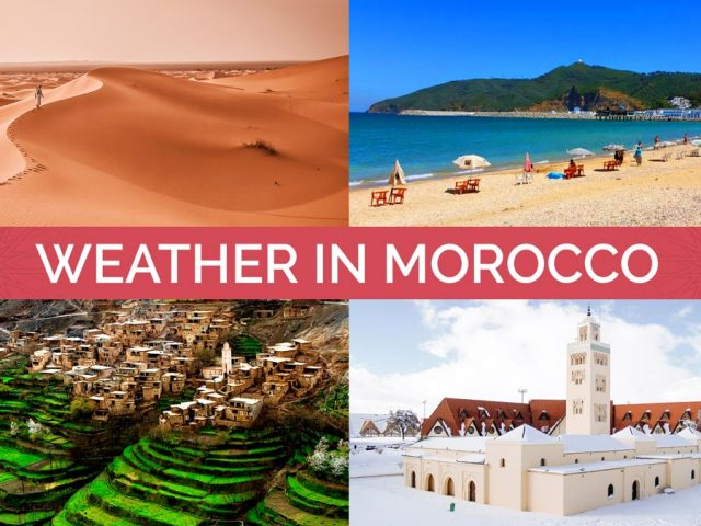 Weather in Morocco. The Best Time to Visit Morocco.