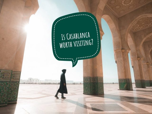 Is CASABLANCA Worth Visiting?