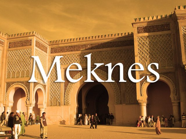 Meknes, The Moroccan Imperial City You Never Heard of!