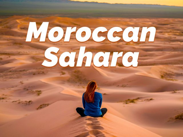 Moroccan Sahara: What a Sahara Tour is Really Like