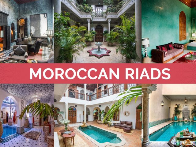 What's it Like to Stay in Moroccan Riads?